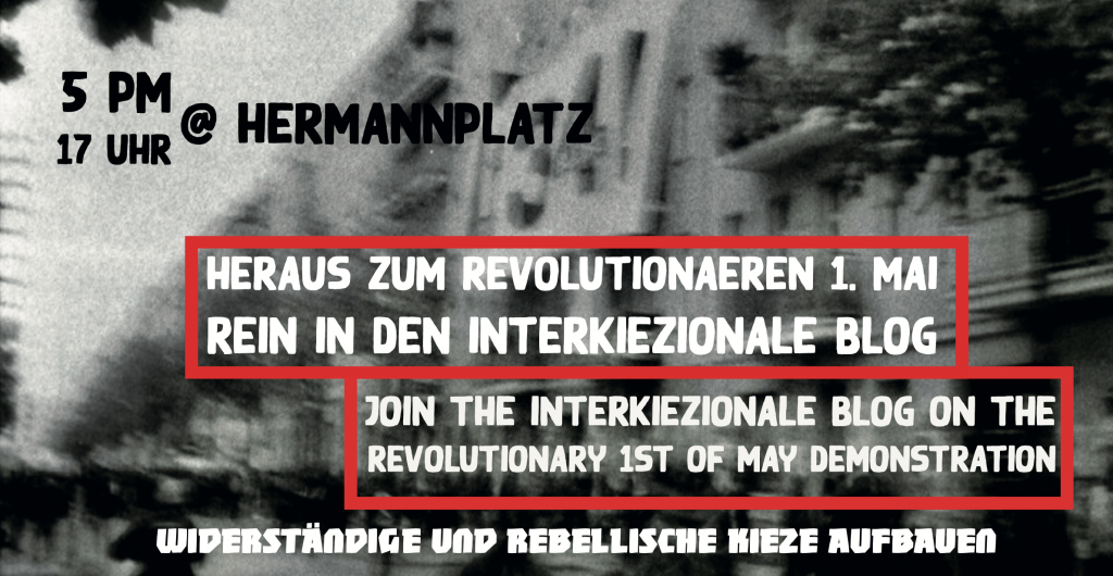 picture inviting people to participate in interkiezionale block on the 1st of may demo in berlin